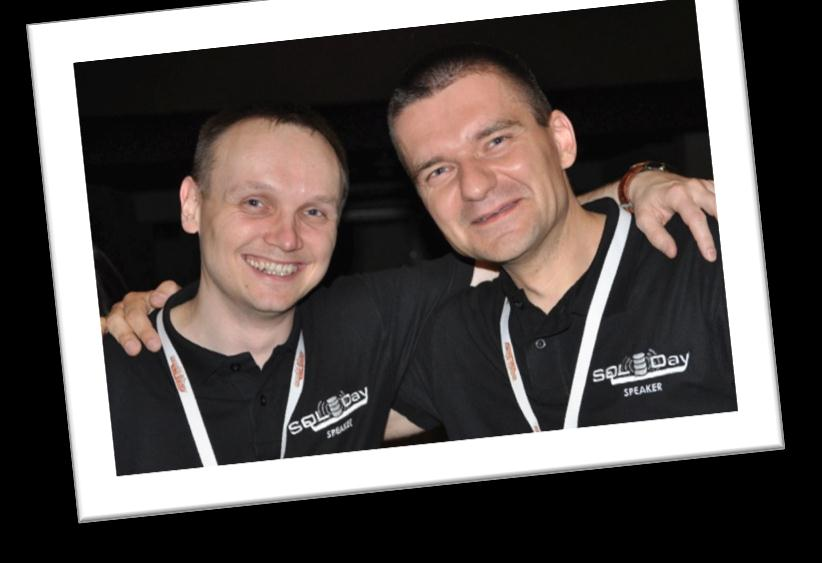 Kamil Nowioski Tomasz Libera Senior SQL/BI Developer w AlternativeNetworks (UK) Programista > 20 lat (VB6, VB.NET, C#,.