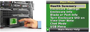 Main menu: Health Summary Enclosure Settings Enclosure Info Blade or Port Info Turn Enclosure UID on iew User Note Chat Mode
