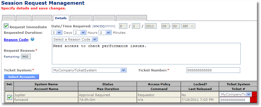 Workflow wniosek o dostęp do sesji Initiate session request Enter date/time/duration/reason code/request reason as needed