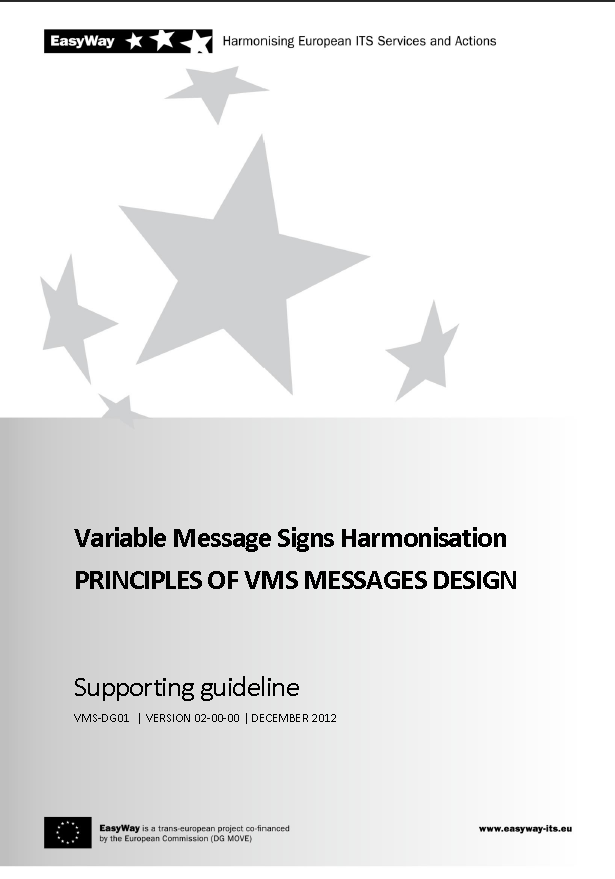 Deployment Guidelines (2009-2012) 32 design principles Five main issues: 1. Considerations for operators before using VMS 2.