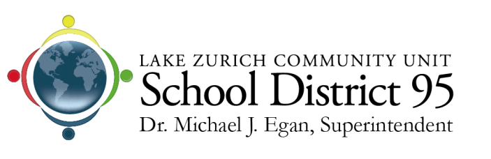 Dear New District Parents, Welcome to Lake Zurich Community Unit School District 95!
