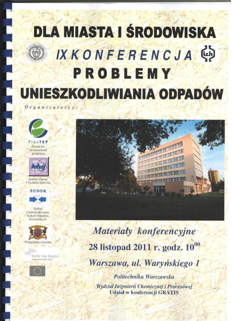"Conference For City and Environment The conference ""For City and Environment problems of wastes processing"" is traditional one-day event devoted to"