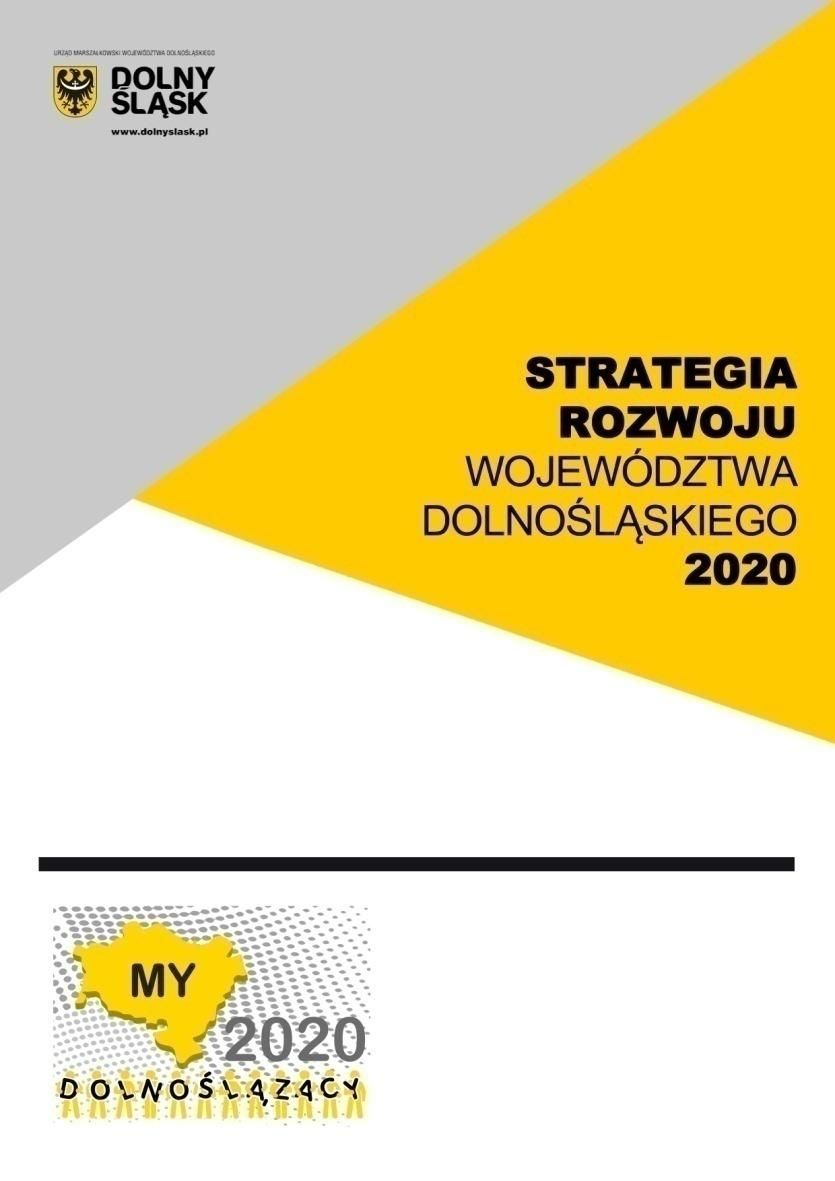 DEVELOPMENT STRATEGY FOR LOWER SILESIA REGION 2020 CEL 1. ROZWÓJ GOSPODARKI OPARTEJ NA WIEDZY CEL 2. ZRÓWNOWAŻONY TRANSPORT I POPRAWA DOSTĘPNOŚCI TRANSPORTOWEJ CEL 3.