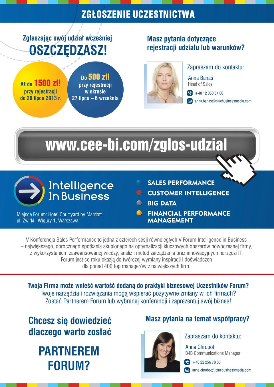 com/zglos-udzial Intelligence In Business Miejsce Forum: Hotel Courtyard by Marriott ul.