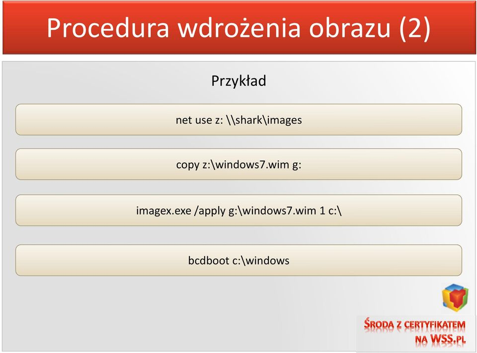 copy z:\windows7.wim g: imagex.