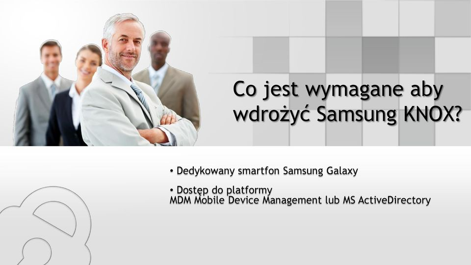Galaxy Dostęp do platformy MDM Mobile