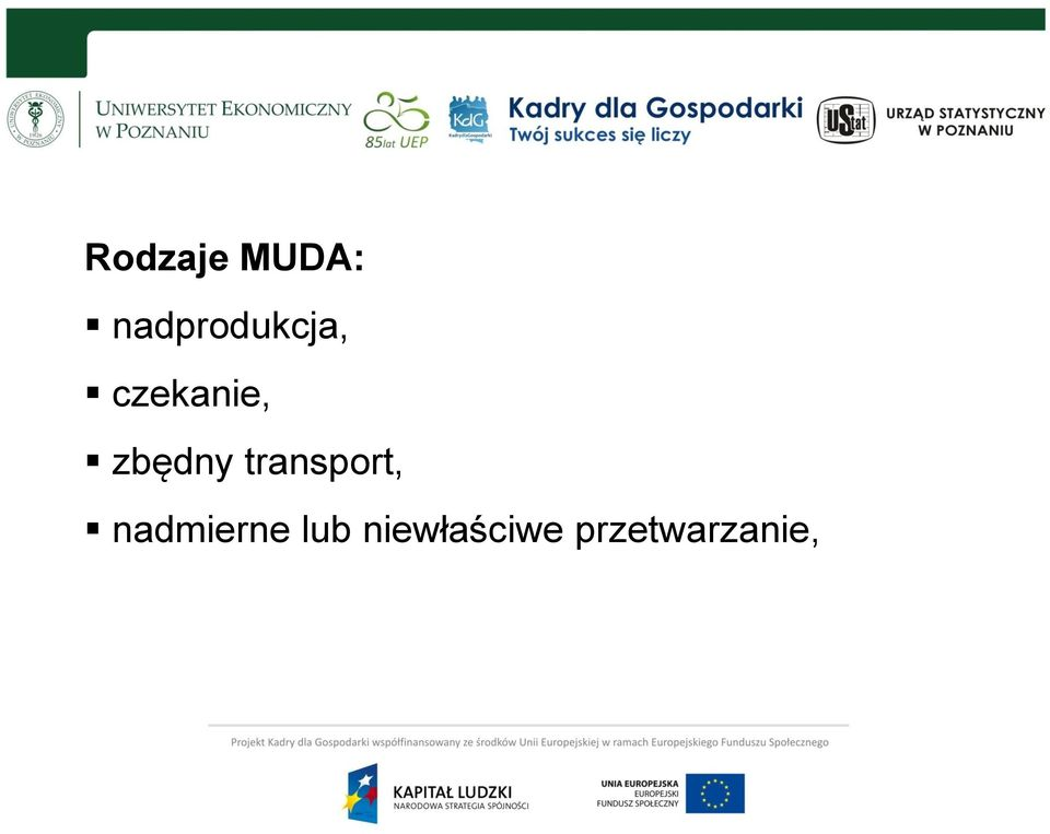 zbędny transport,