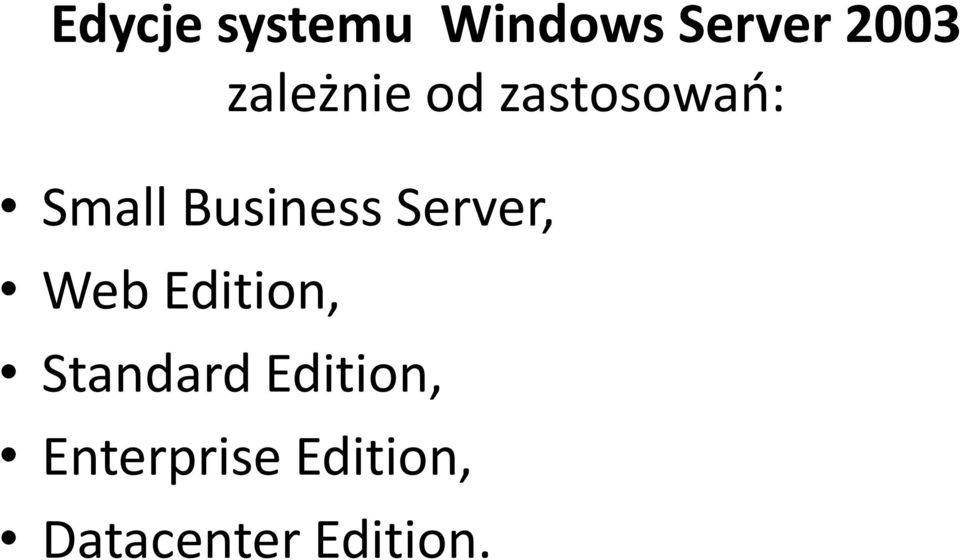 Business Server, Web Edition,