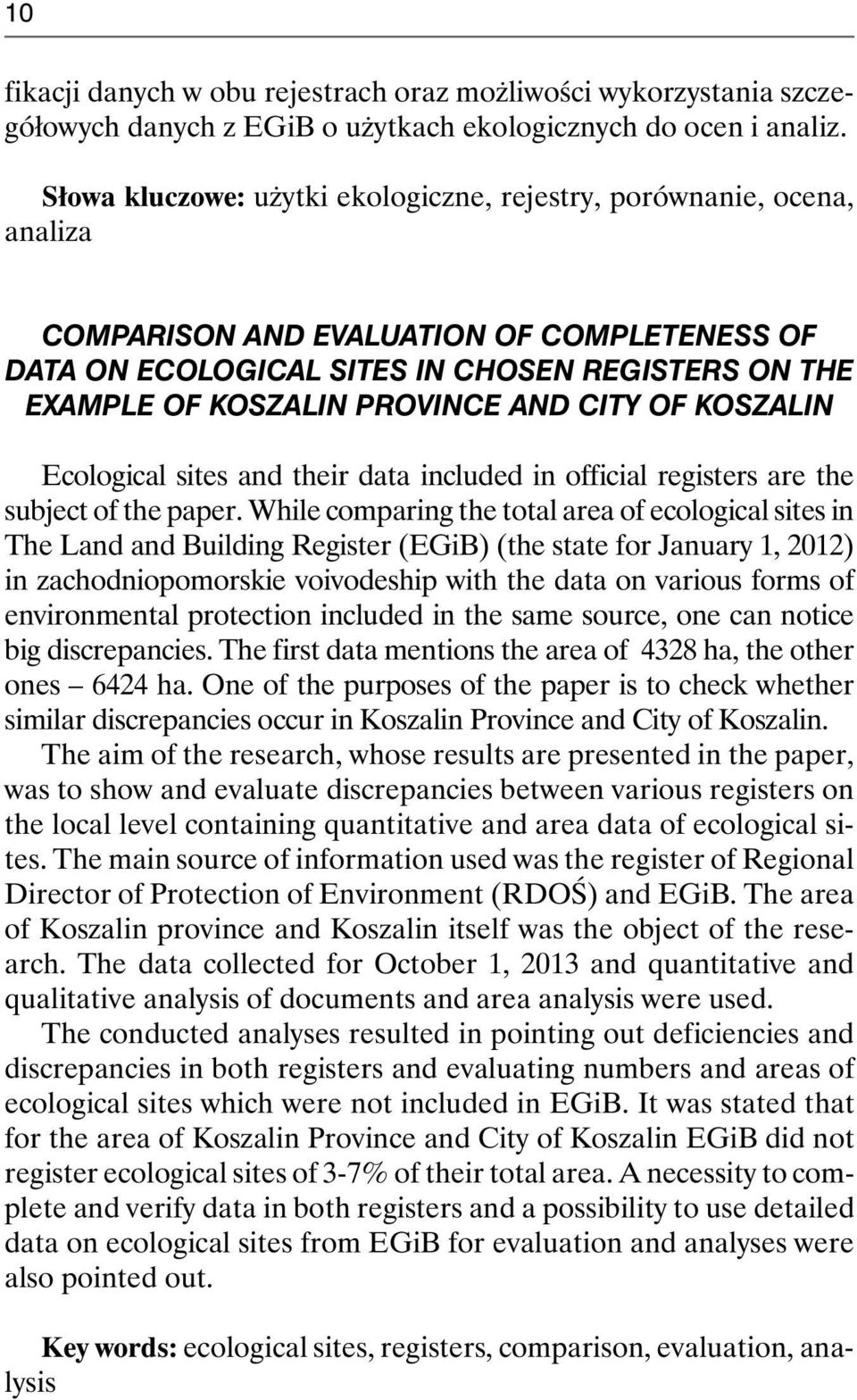 AND CITY OF KOSZALIN Ecological sites and their data included in official registers are the subject of the paper.