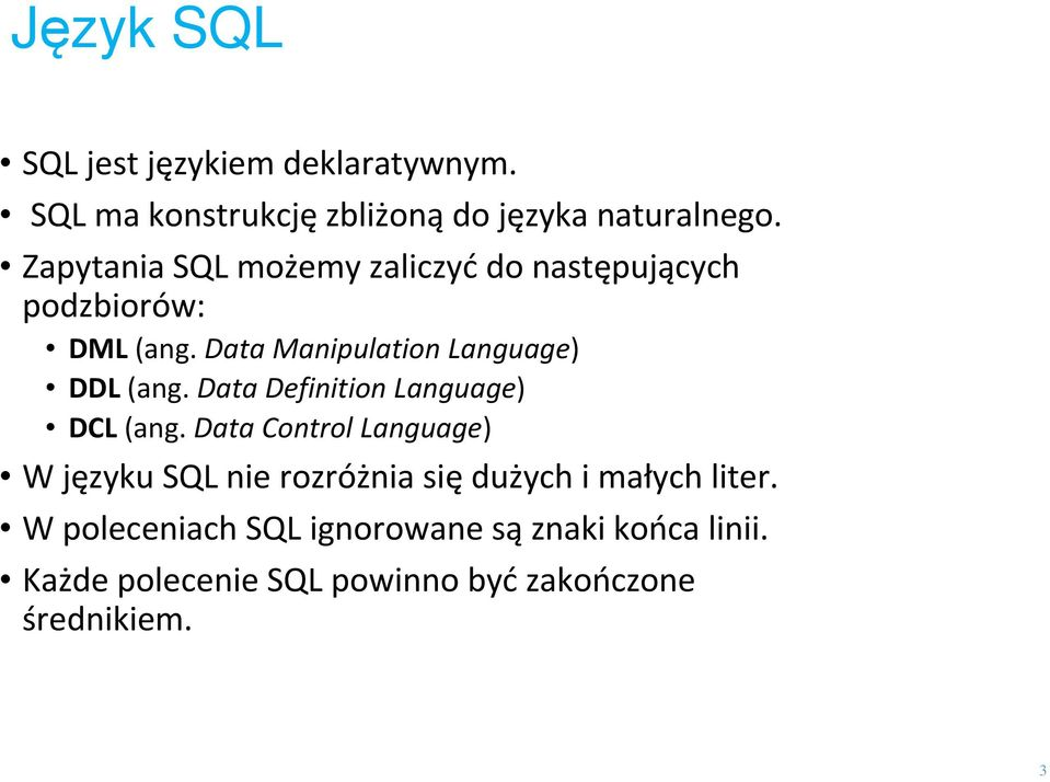 Data Definition Language) DCL (ang.
