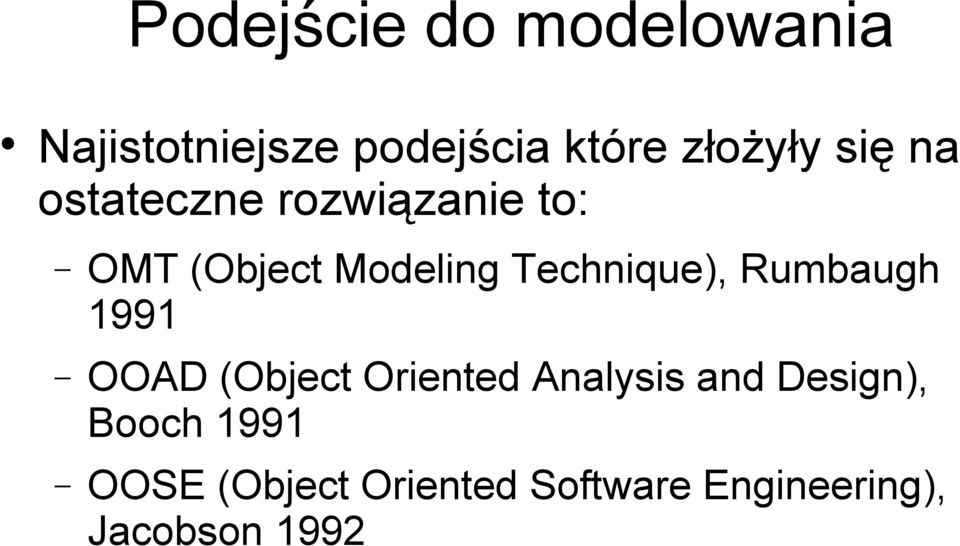 Technique), Rumbaugh 1991 OOAD (Object Oriented Analysis and
