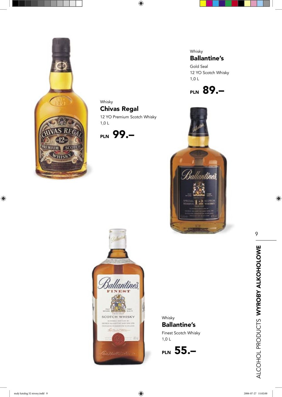 9 Whisky Ballantine s Finest Scotch Whisky 1,0 L PLN 55.