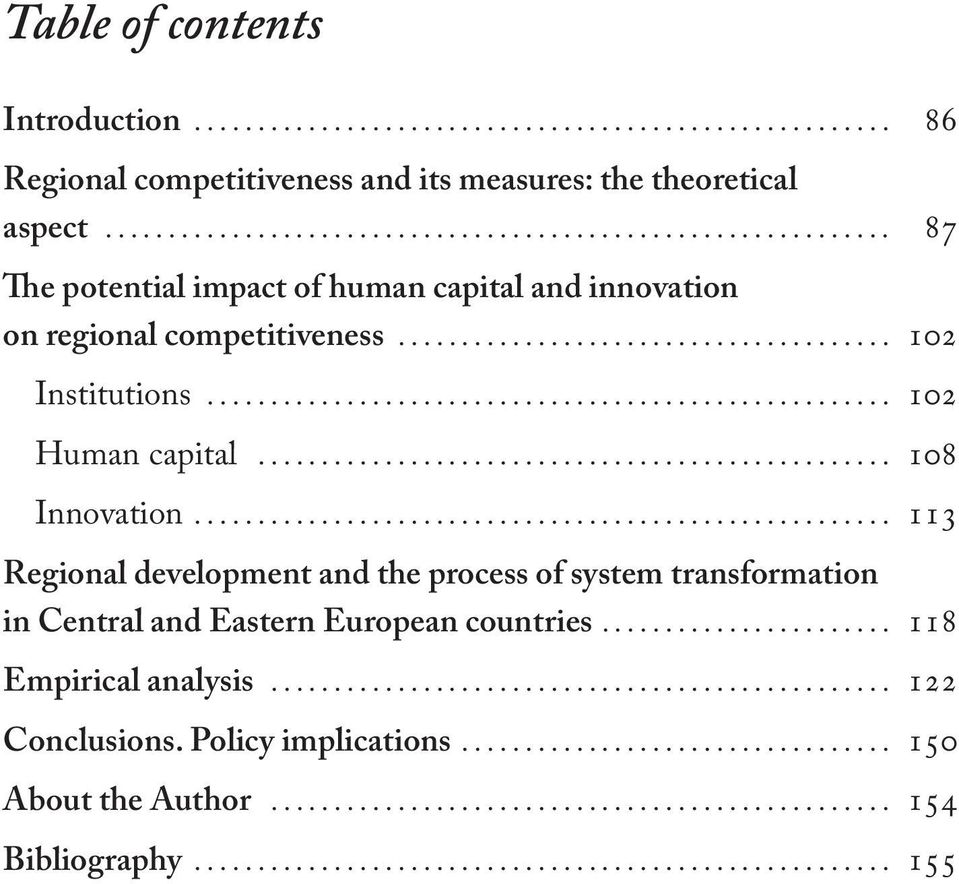 .. 102 Human capital... 108 Innovation.