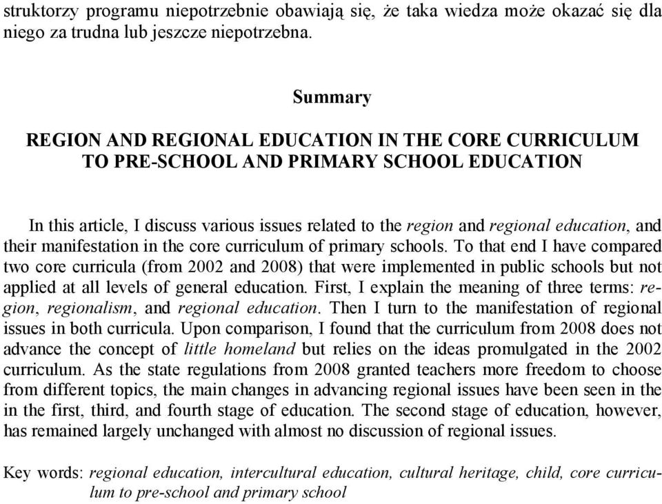 their manifestation in the core curriculum of primary schools.