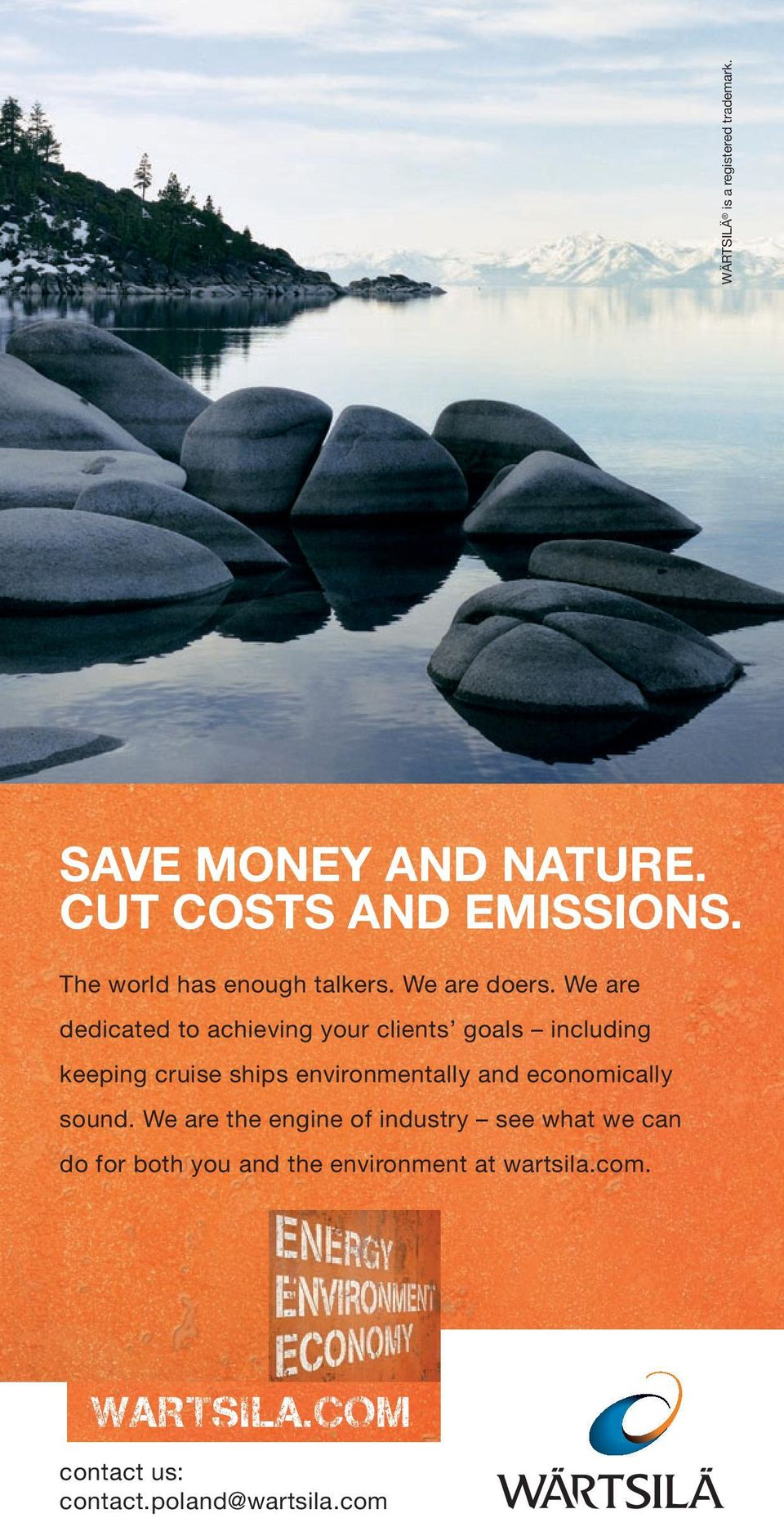 We are dedicated to achieving your clients goals including keeping cruise ships environmentally and