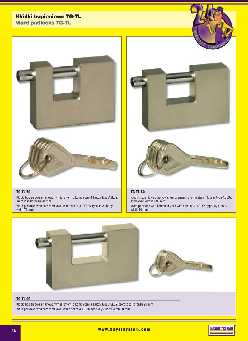 typu ABLOY, szerokoêç korpusu 80 mm Ward padlocks with hardened yoke with a set of 4 ABLOY type keys, body width 80 mm TG-TL 90 K ódki trzpieniowe z