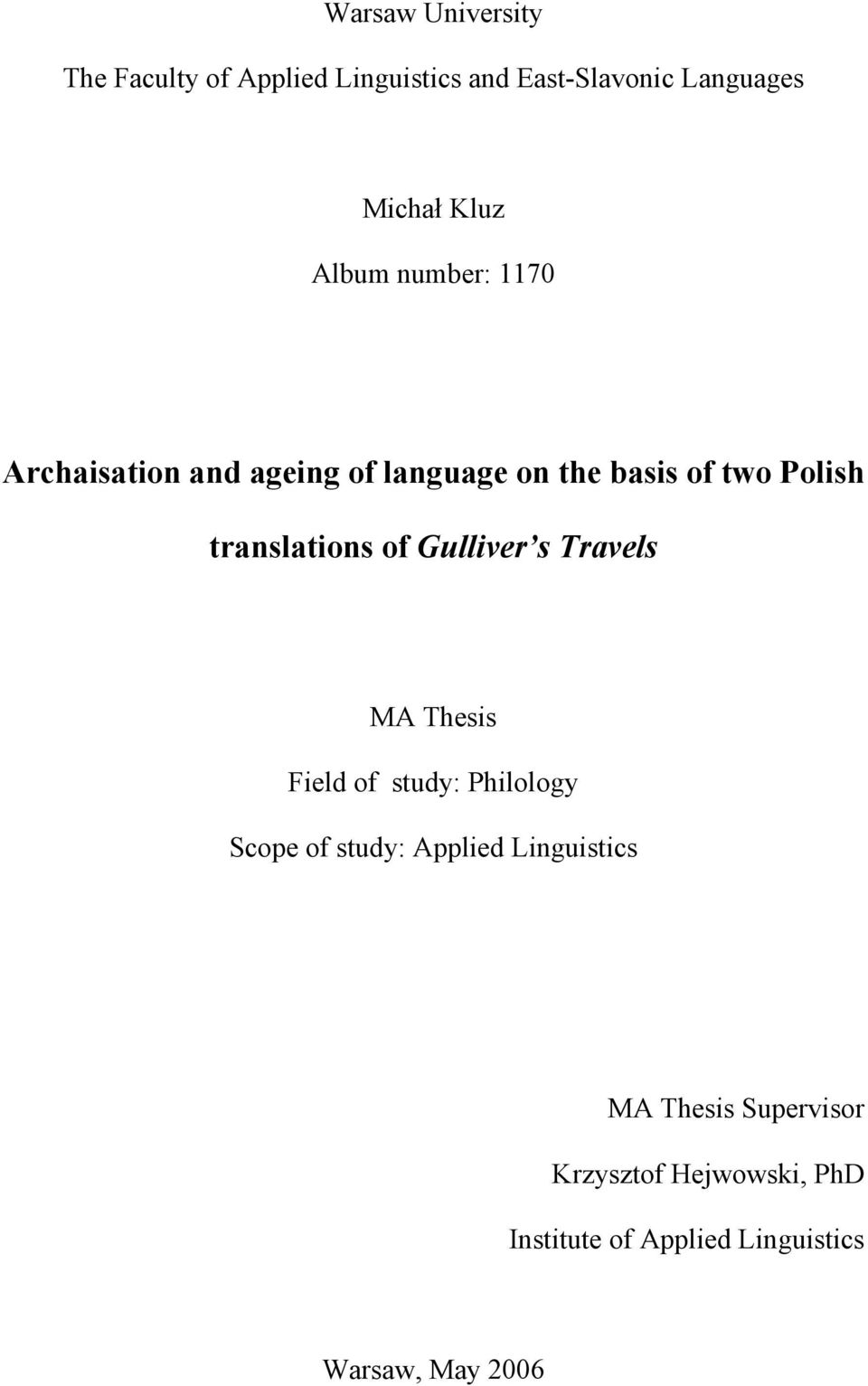 of Gulliver s Travels MA Thesis Field of study: Philology Scope of study: Applied Linguistics