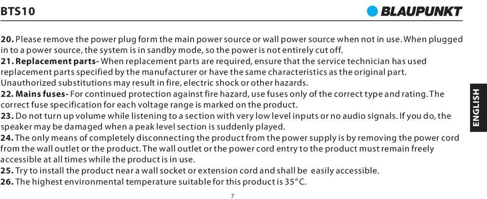 original part. Unauthorized substitutions may result in fire, electric shock or other hazards. 22.