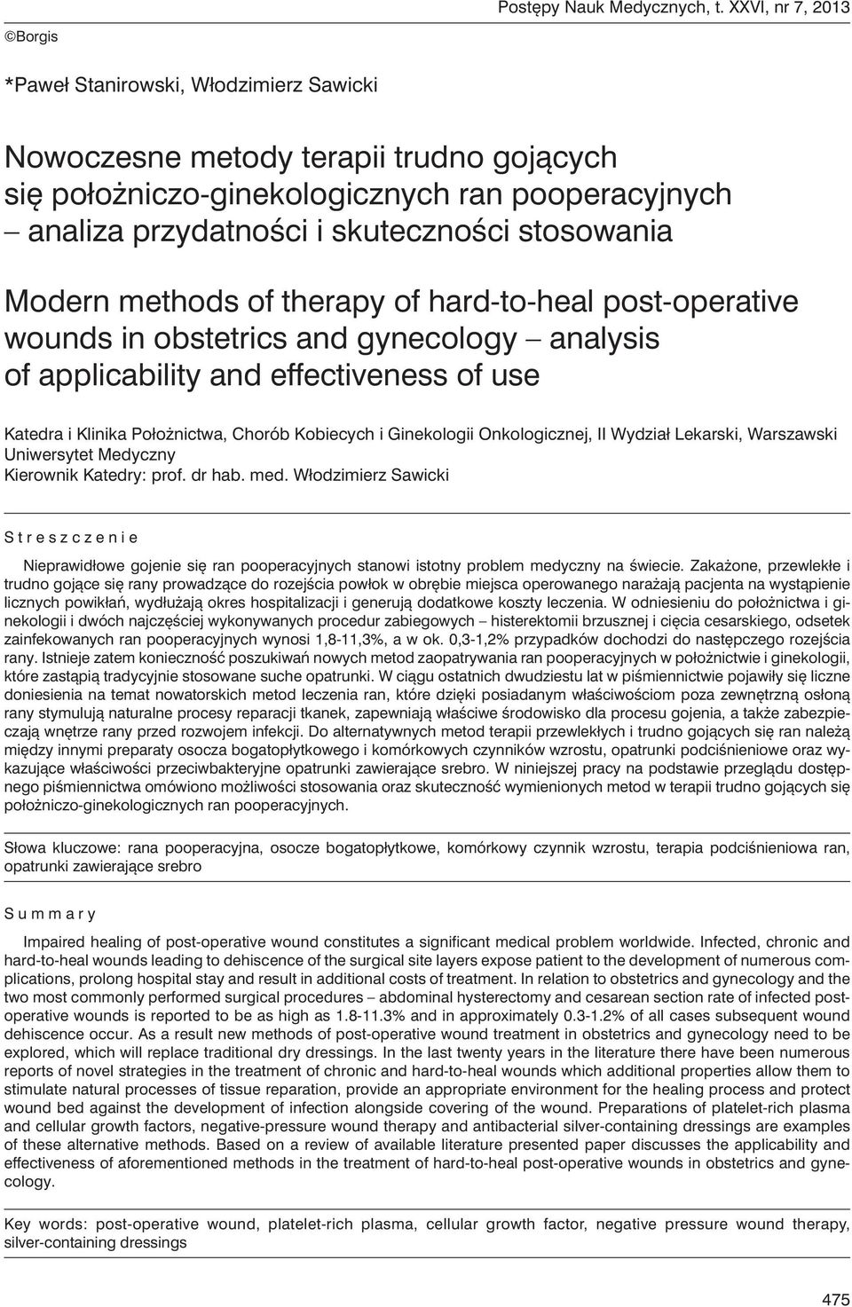 stosowania Modern methods of therapy of hard-to-heal post-operative wounds in obstetrics and gynecology analysis of applicability and effectiveness of use Katedra i Klinika Położnictwa, Chorób