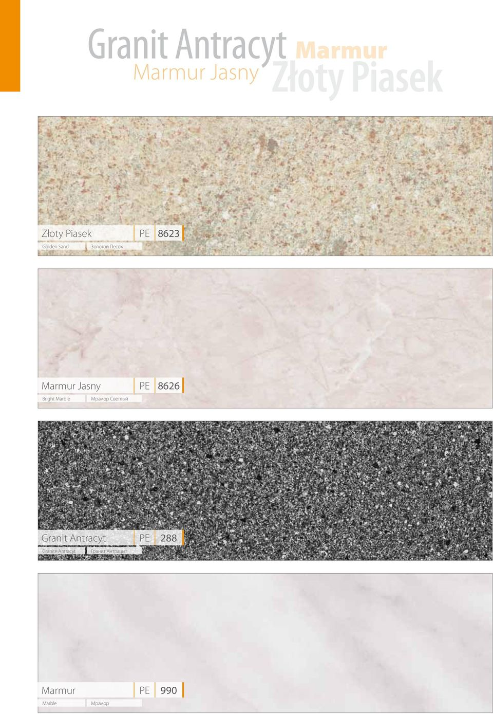 Bright Marble Мрамор Светлый PE 8626 Granit Antracyt