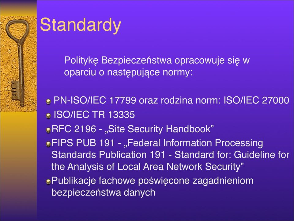 - Federal Information Processing Standards Publication 191 - Standard for: Guideline for the