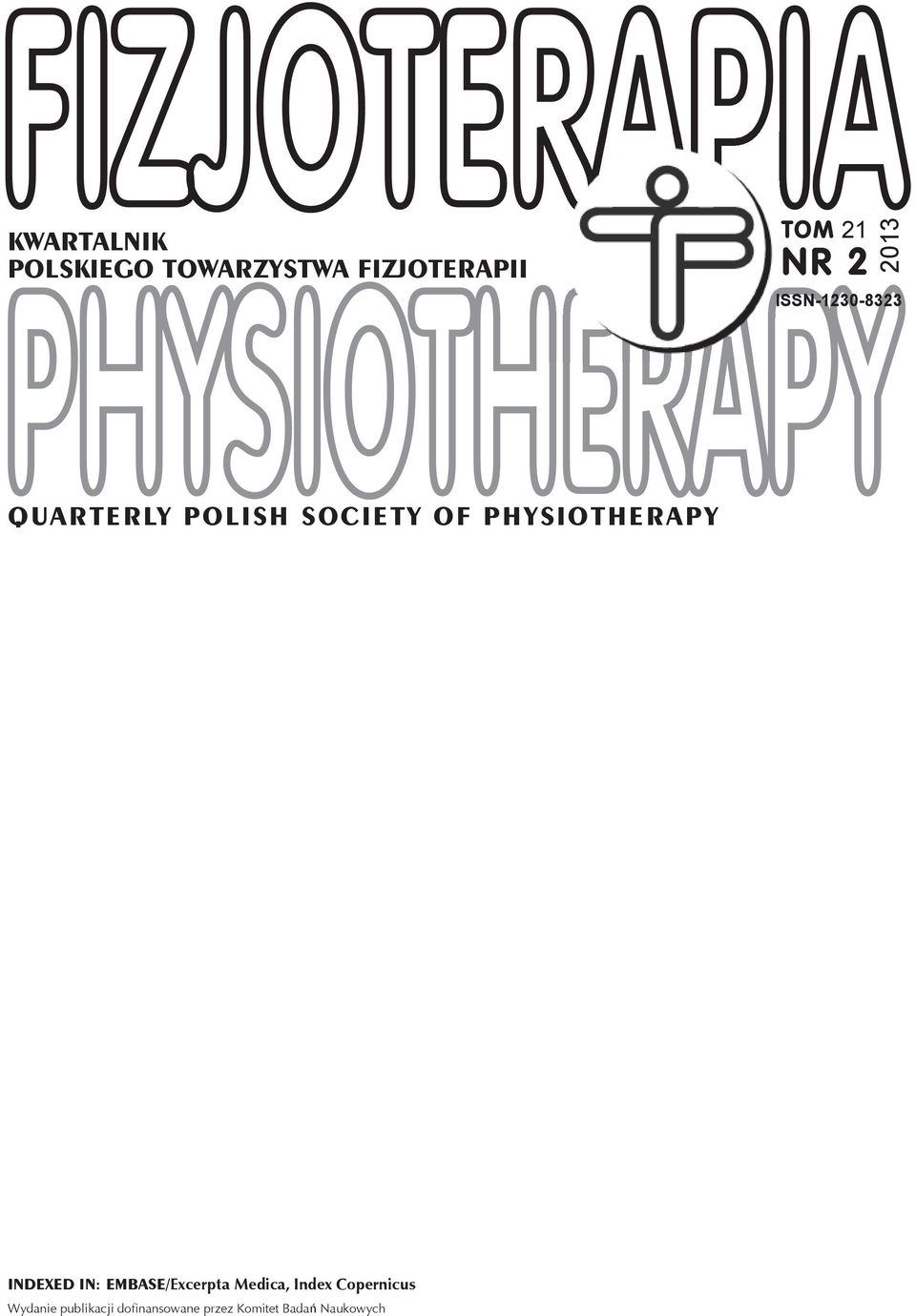 PHYSIOTHERAPY INDEXED IN: EMBASE/Excerpta Medica, Index