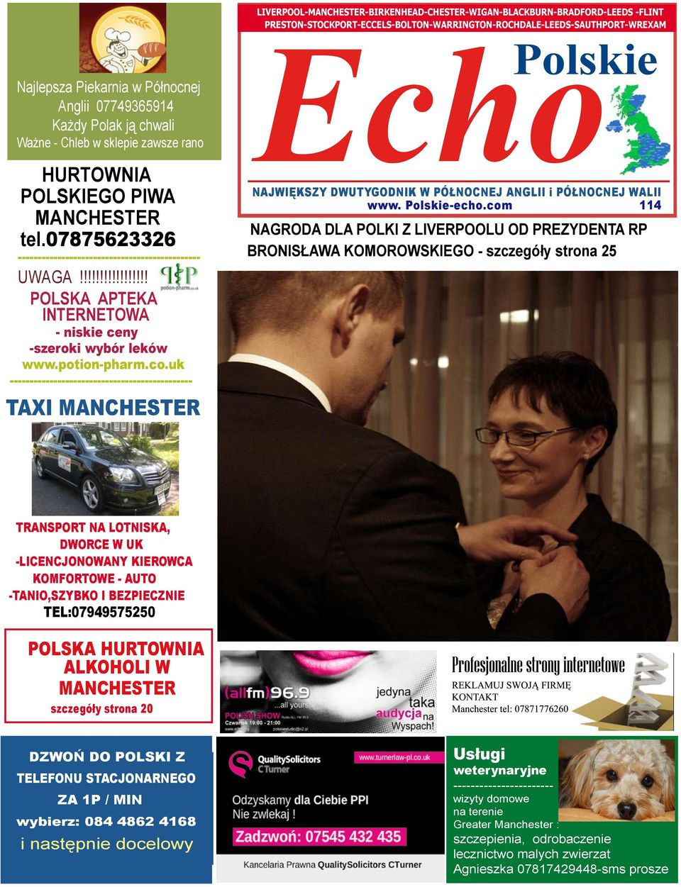 uk ---------------------------------------------- TAXI MANCHESTER Echo 9 Polskie THE BIGGEST NEWSPAPER FOR POLISH PEOPLE NAJWIĘKSZY DWUTYGODNIK W PÓŁNOCNEJ ANGLII i PÓŁNOCNEJ WALII www. Polskie-echo.