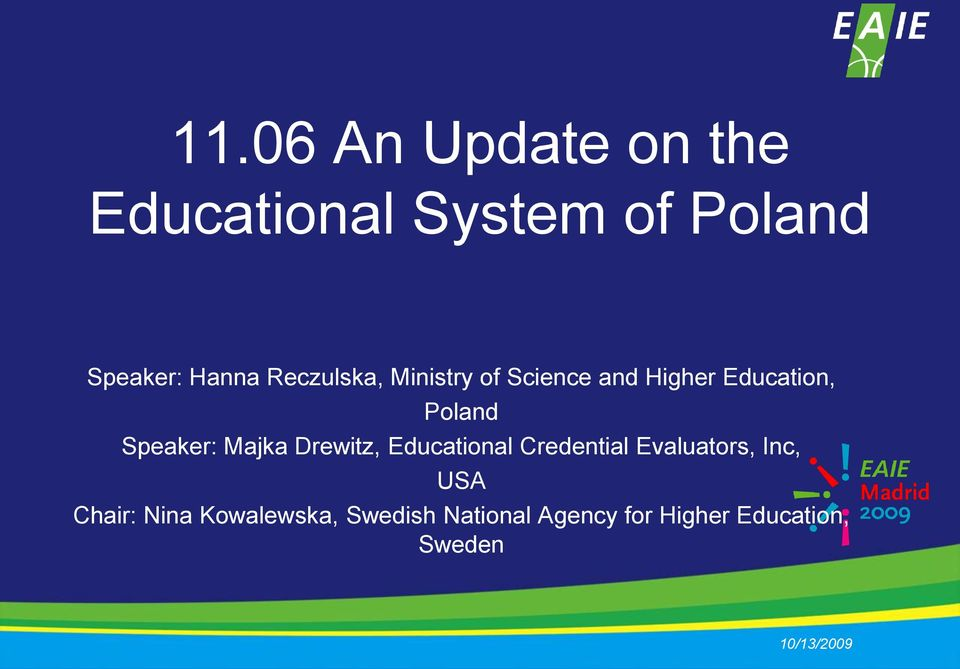 Speaker: Majka Drewitz, Educational Credential Evaluators, Inc, USA
