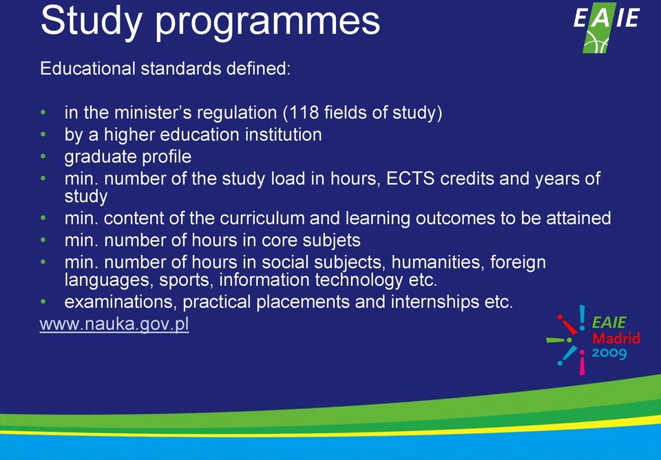 content of the curriculum and learning outcomes to be attained min. number of hours in core subjets min.