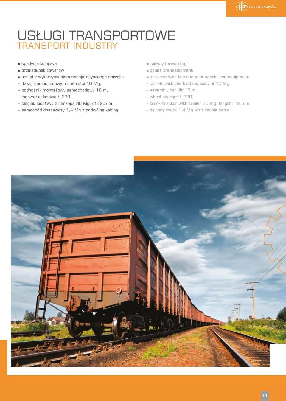 12,5 m, - samochód dostawczy 1,4 Mg z podwójną kabiną railway forwarding goods transshipment services with the usage of specialized equipment - car