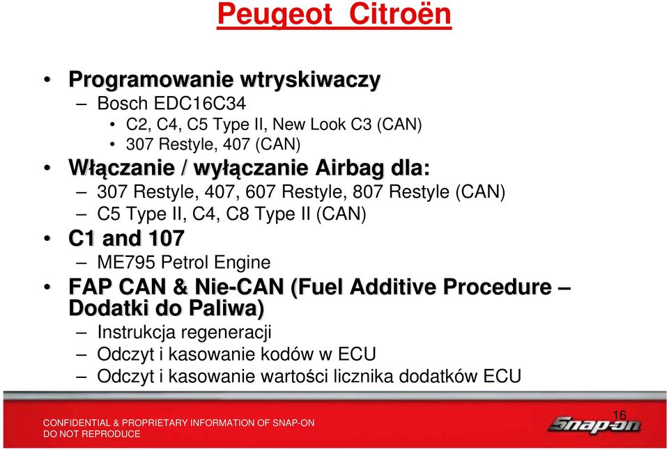 C4, C8 Type II (CAN) C1 and 107 ME795 Petrol Engine FAP CAN & Nie-CAN (Fuel Additive Procedure Dodatki do