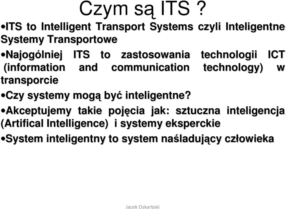 zastosowania technologii ICT (information and communication technology) w transporcie Czy