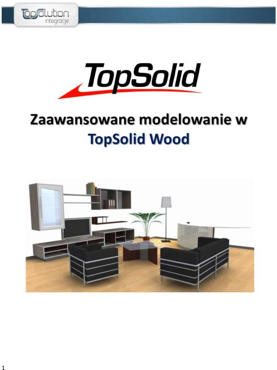 zaawansowane modelowanie w topsolid wood pdf. Black Bedroom Furniture Sets. Home Design Ideas