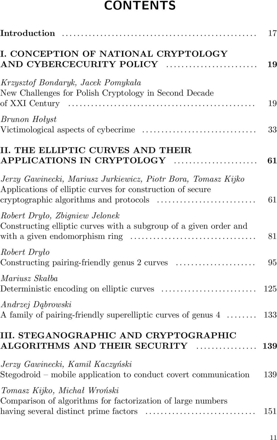 ............................. 33 II. THE ELLIPTIC CURVES AND THEIR APPLICATIONS IN CRYPTOLOGY.