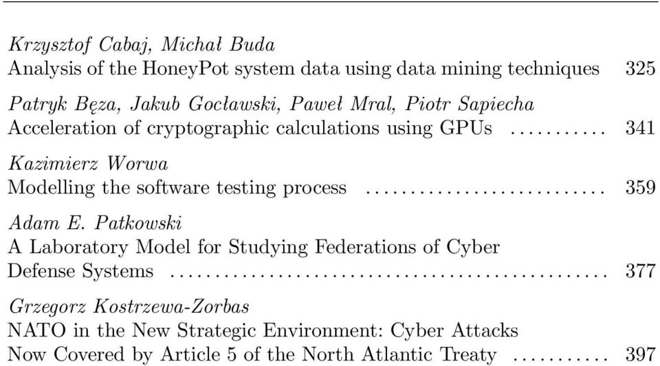 Patkowski A Laboratory Model for Studying Federations of Cyber Defense Systems.