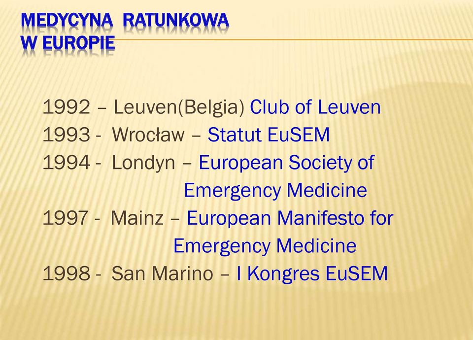 Society of Emergency Medicine 1997 - Mainz European