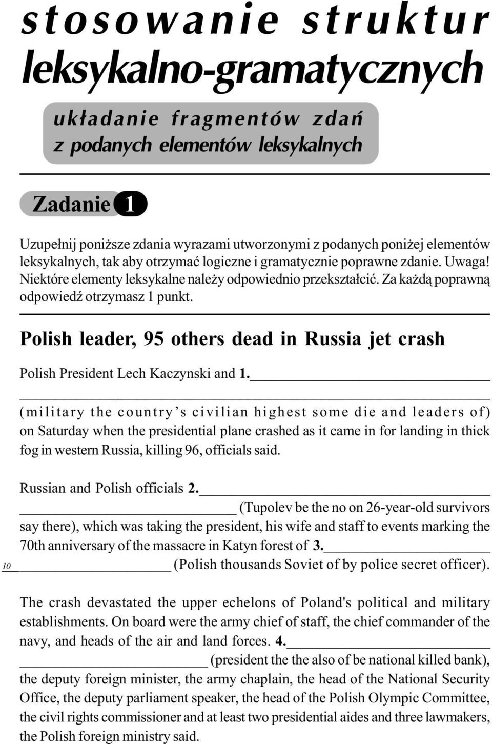Polish leader, 95 others dead in Russia jet crash Polish President Lech Kaczynski and 1.