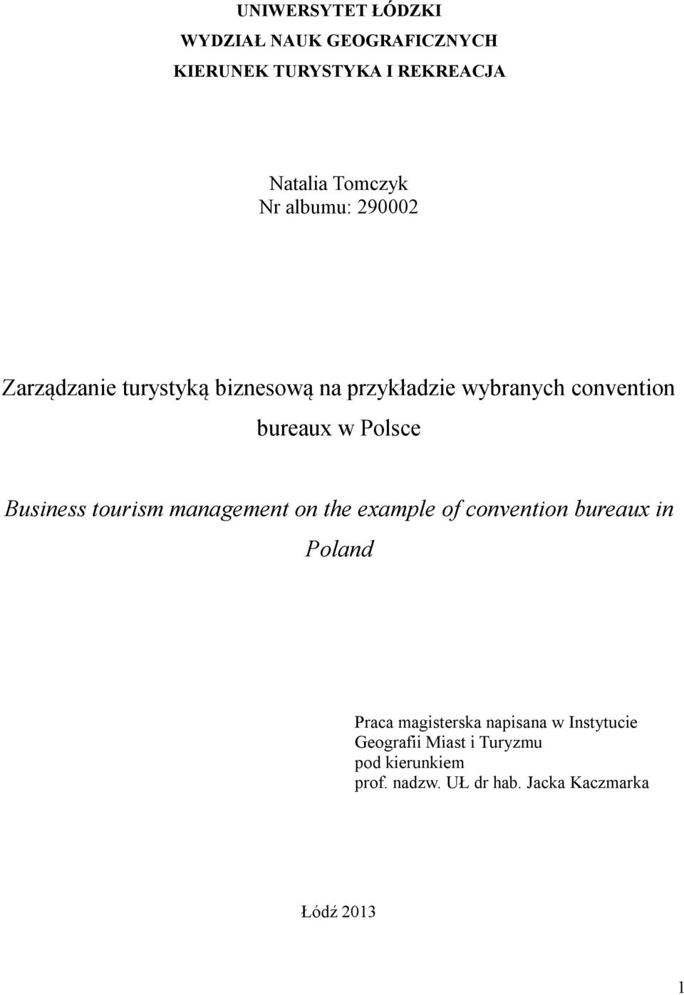Business tourism management on the example of convention bureaux in Poland Praca magisterska
