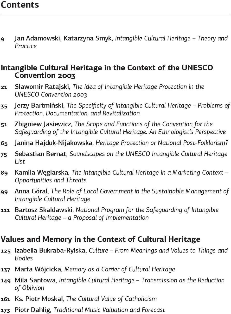 Jasiewicz, The Scope and Functions of the Convention for the Safeguarding of the Intangible Cultural Heritage.