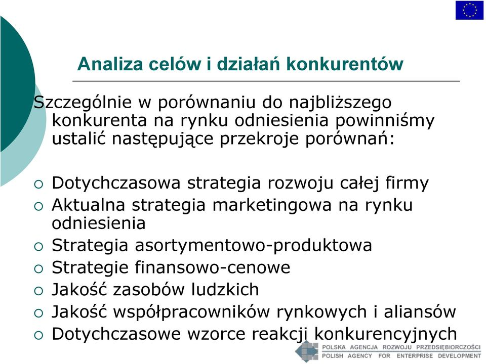 Aktualna strategia marketingowa na rynku odniesienia Strategia asortymentowo-produktowa Strategie
