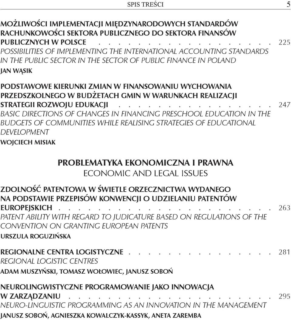 Realizacji Strategii Rozwoju Edukacji 247 Basic Directions of Changes in Financing Preschool Education in the Budgets of Communities while Realising Strategies of Educational Development Wojciech