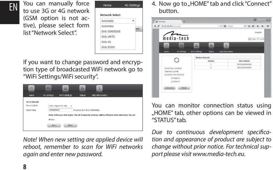 When new setting are applied device will reboot, remember to scan for WiFi networks again and enter new password.