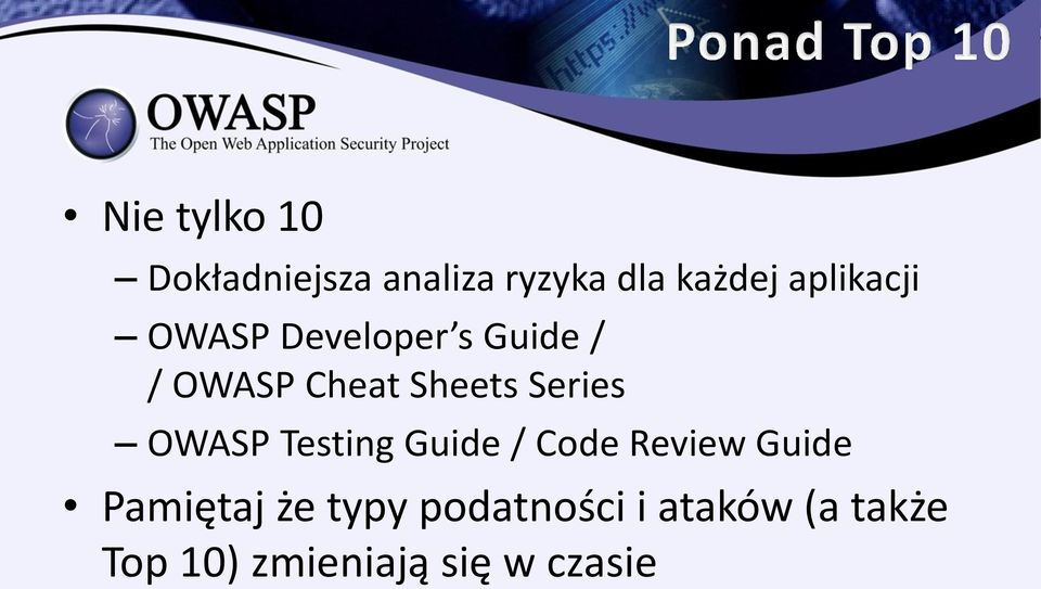 Series OWASP Testing Guide / Code Review Guide Pamiętaj że