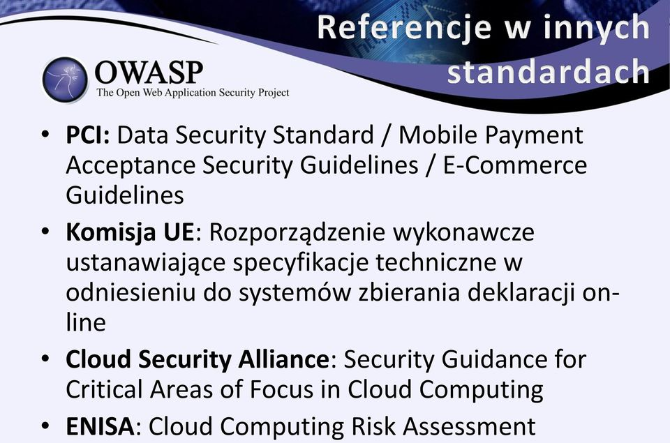 odniesieniu do systemów zbierania deklaracji online Cloud Security Alliance: Security