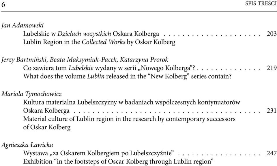 .............. 219 What does the volume Lublin released in the New Kolberg series contain?