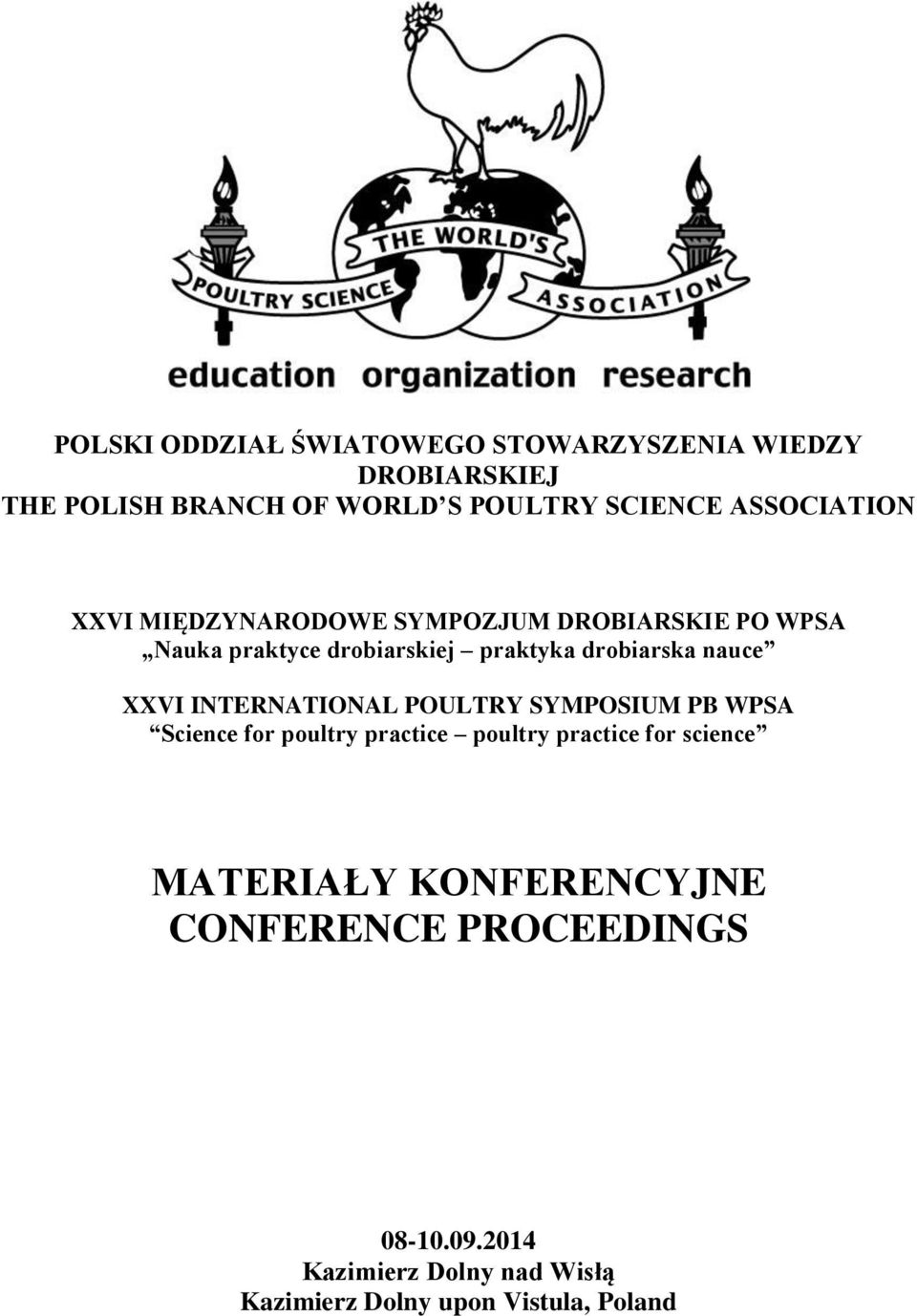 nauce XXVI INTERNATIONAL POULTRY SYMPOSIUM PB WPSA Science for poultry practice poultry practice for science