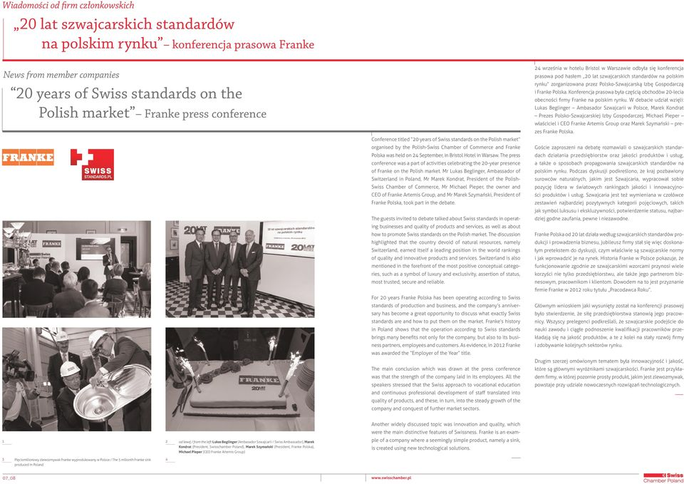 The press conference was a part of activities celebrating the 20-year presence of Franke on the Polish market.