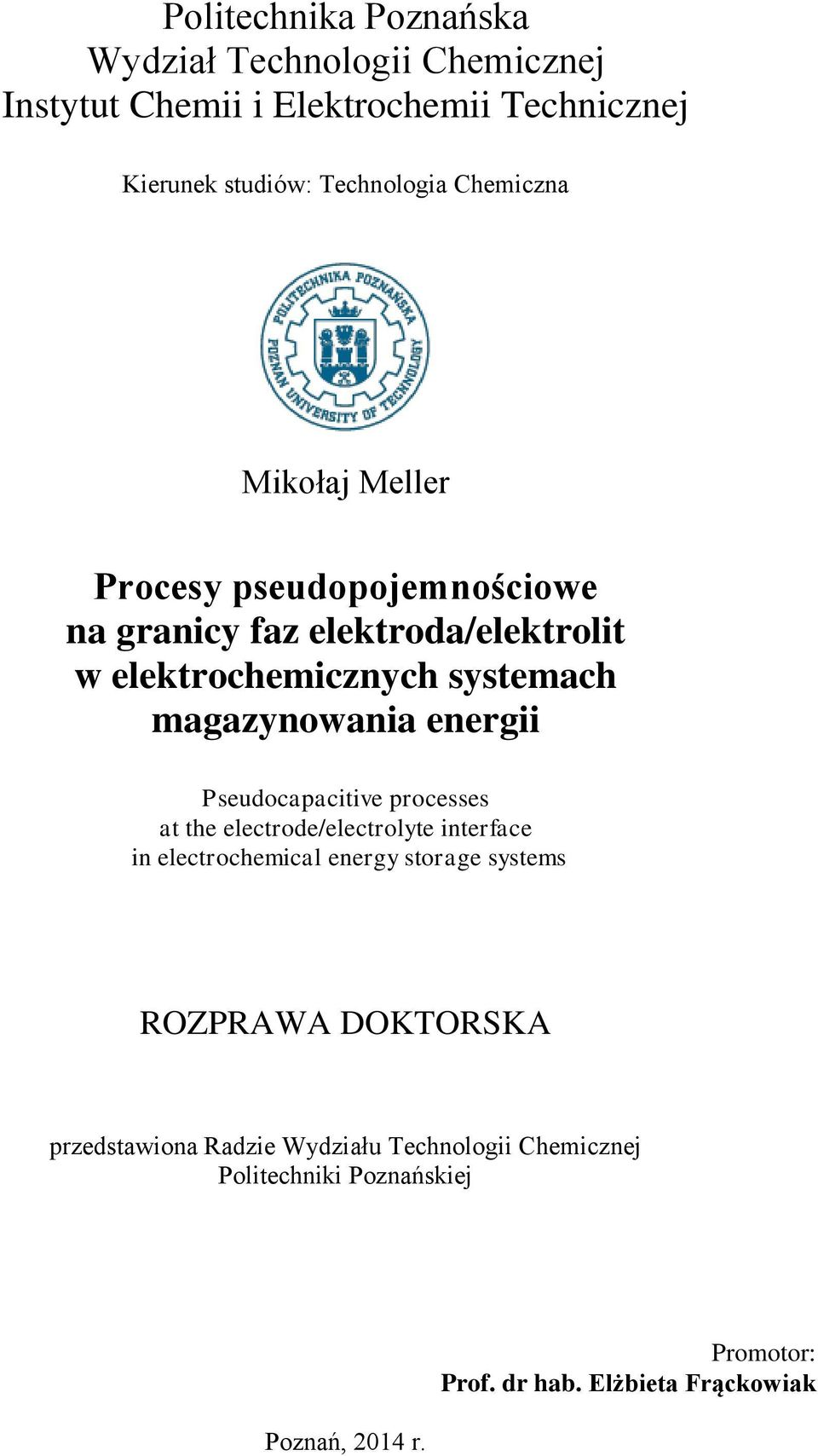 Pseudocapacitive processes at the electrode/electrolyte interface in electrochemical energy storage systems ROZPRAWA DOKTORSKA
