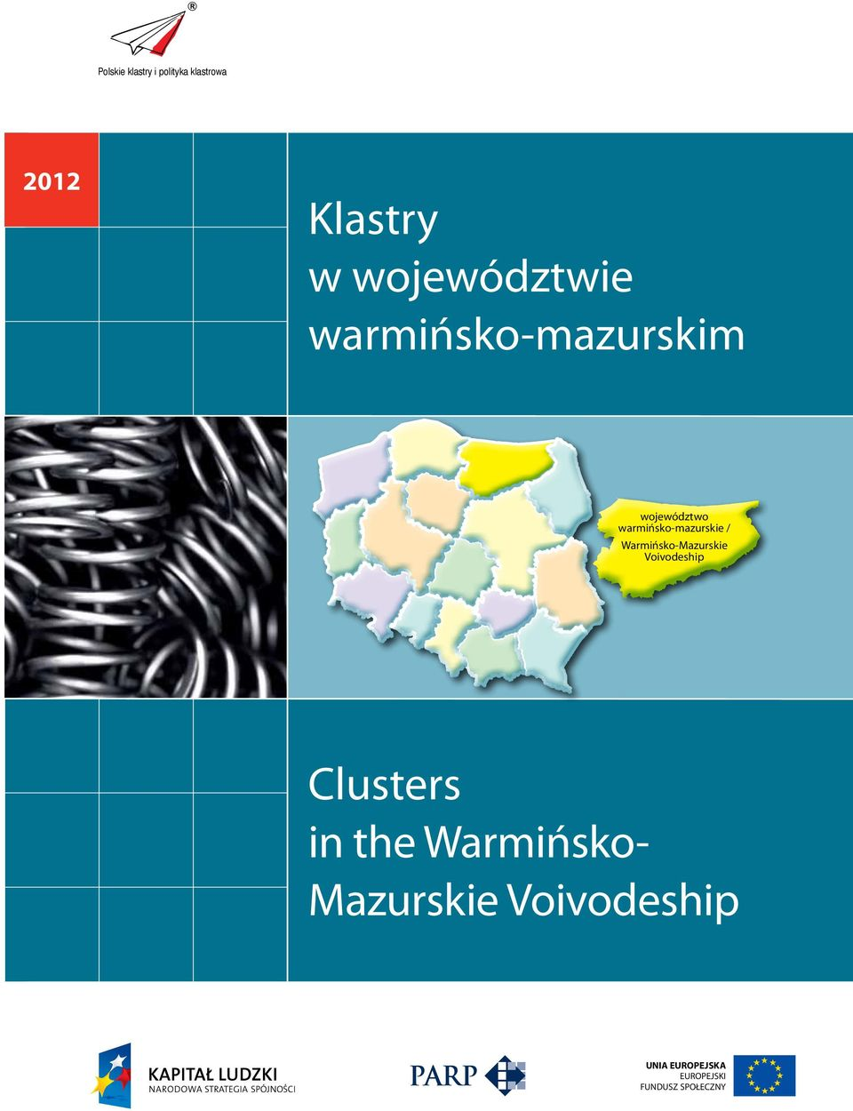 warmińsko-mazurskie / Warmińsko-Mazurskie Voivodeship Clusters in
