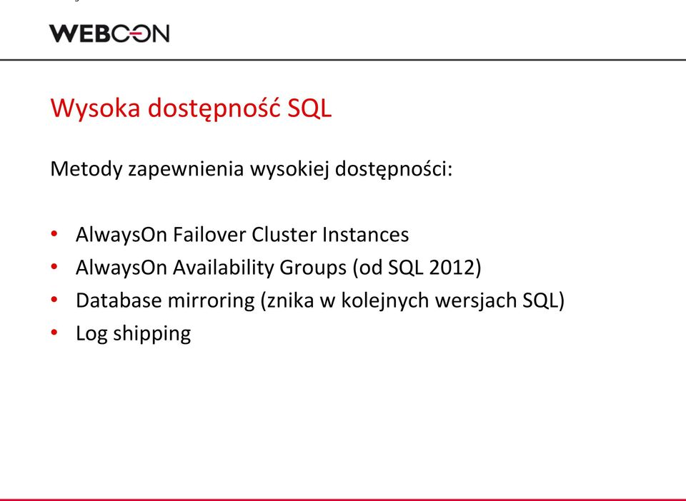 AlwaysOn Availability Groups (od SQL 2012) Database